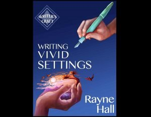 Writing Vivid Settings by Rayne Hall